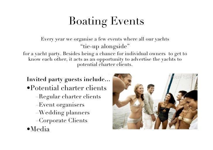 """Boating Events        Every year we organise a few events where all our yachts                          """"tie-up alongside""""..."""