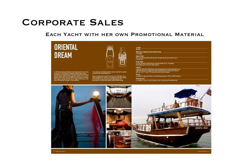Corporate Sales    Each Yacht with her own Promotional Material