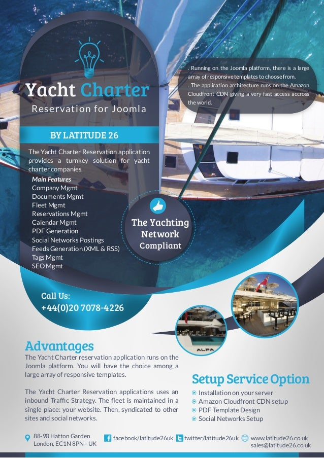BY LATITUDE 26 The Yacht Charter Reservation application provides a turnkey solution for yacht charter companies. +44(0)20...