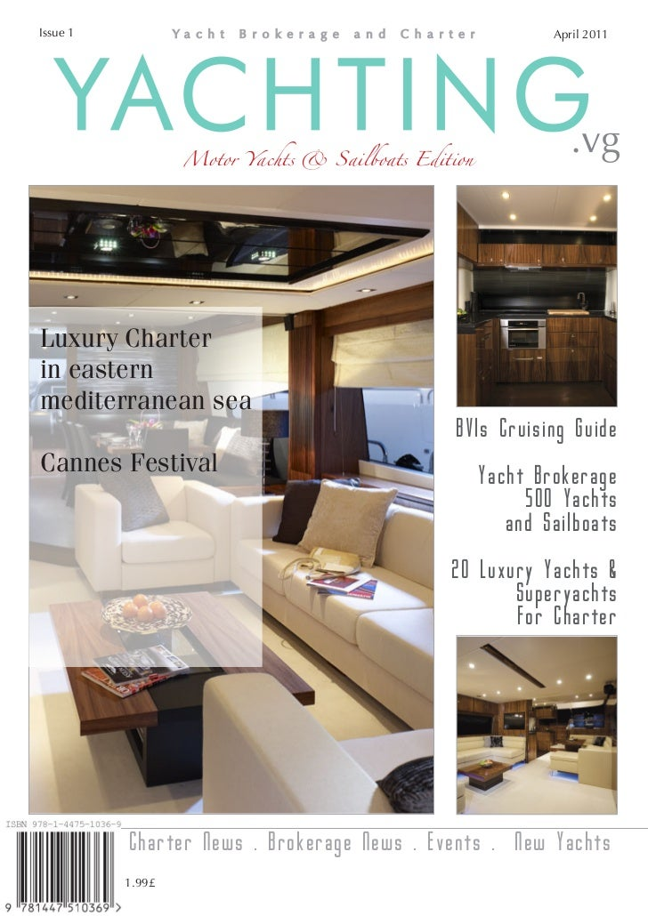 Issue 1                                                      April 2011   YACHTING       Motor Yachts & Sailboats Edition ...