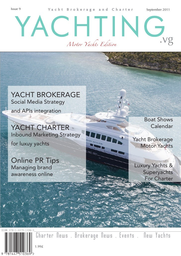 Issue 9                                             September 2011   YACHTING             Motor Yachts Edition            ...