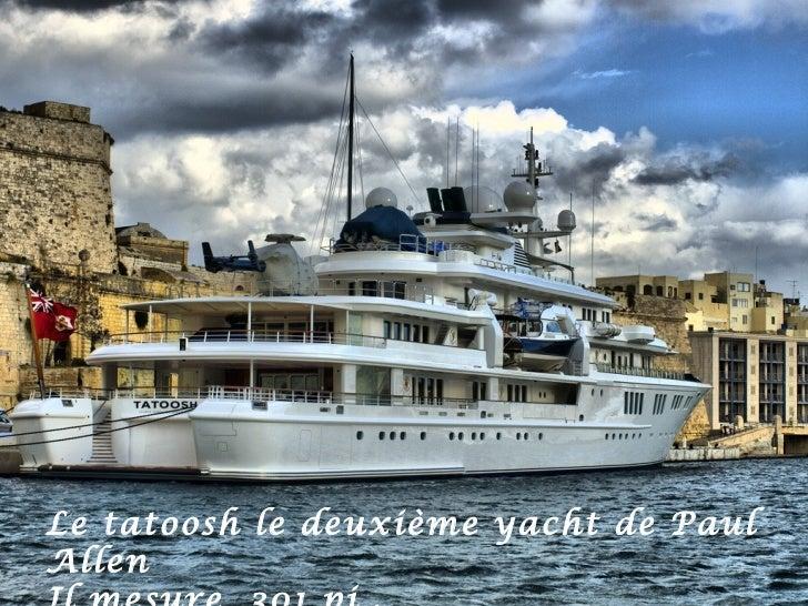 Le tatoosh le deuxième yacht de PaulAllen