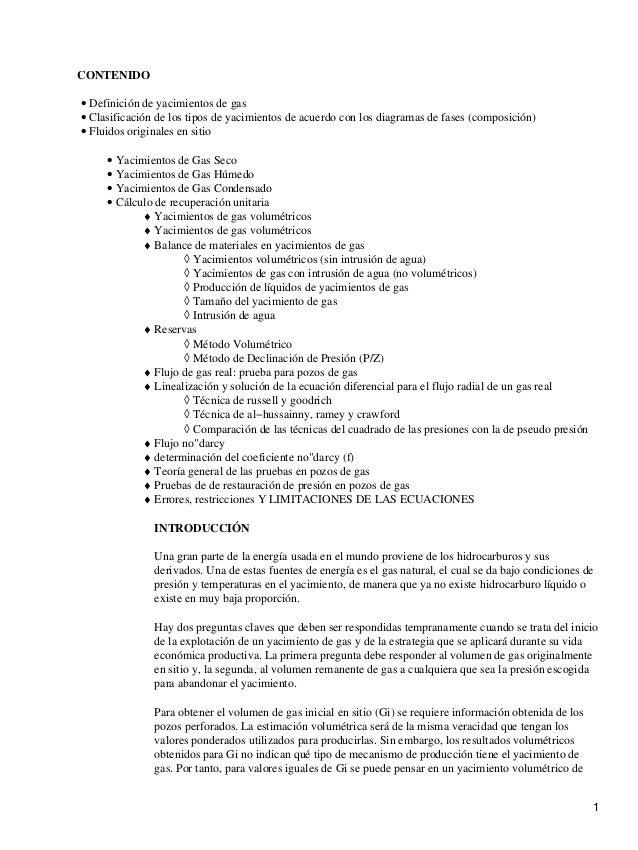CONTENIDO Definición de yacimientos de gas• Clasificación de los tipos de yacimientos de acuerdo con los diagramas de fase...