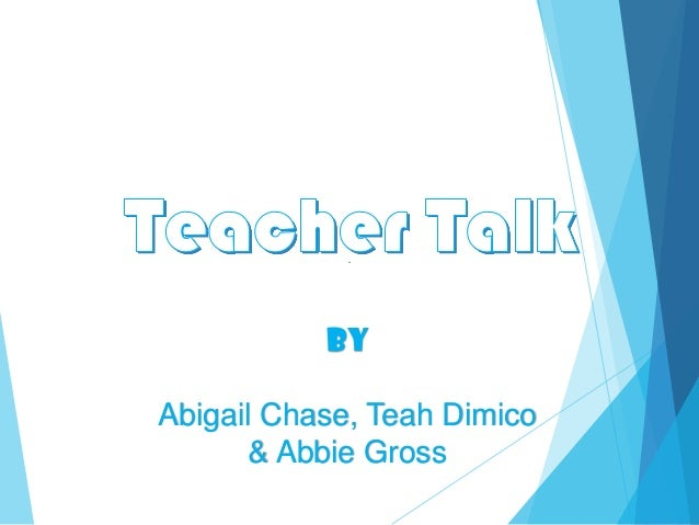 By Abigail Chase, Teah Dimico & Abbie Gross
