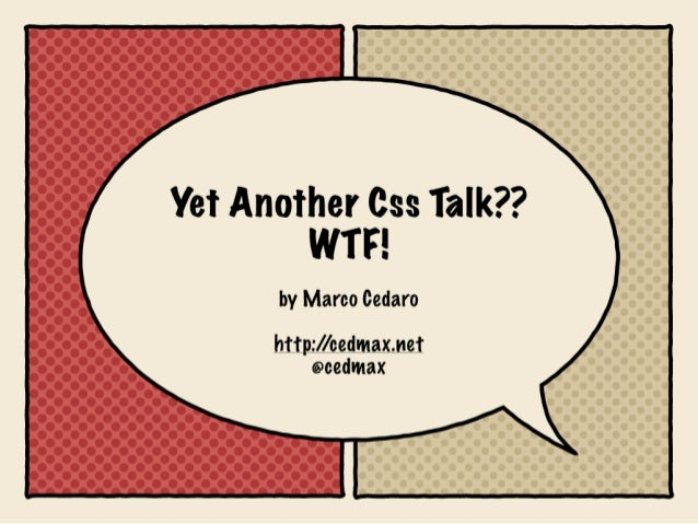 Yet Another Css Talk? WTF! (di Marco Cedaro)
