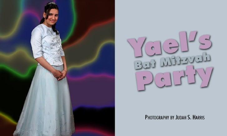 Yael's Bat Mitzvah Party