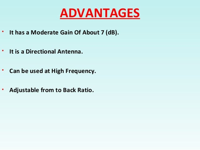limitations and advantages of a directional antenna Design and analysis of dipole and monopole antenna for cubesat application js mandeep and hafizah mustapha  directional receiving behavior like a classical dipole antenna the design antenna is of wideband, low  advantages and disadvantages of monopole and dipole antenna are revised for monopole, the advantages are.