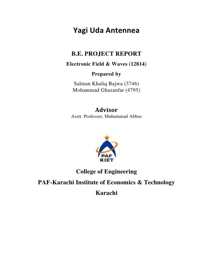 Yagi Uda Antennea           B.E. PROJECT REPORT         Electronic Field & Waves (12814)                    Prepared by   ...