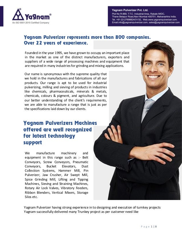 P a g e 1 | 8 Yagnam Pulverizer having strong experience in to designing and execution of turnkey projects Yagnam successf...