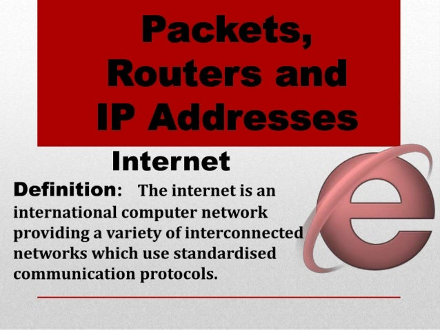 Data Packets Routers And Ip Addresses