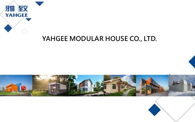 YAHGEE MODULAR HOUSE CO., LTD.