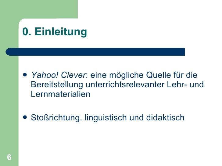 <ul><li>Yahoo! Clever : eine mögliche Quelle für die Bereitstellung unterrichtsrelevanter Lehr- und Lernmaterialien </li><...