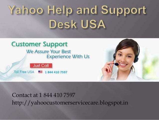 Contact at 1 844 410 7597 http://yahoocustomerservicecare.blogspot.in