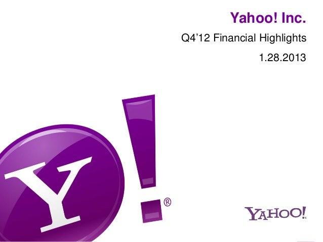 Yahoo! Inc.Q4'12 Financial Highlights                1.28.2013