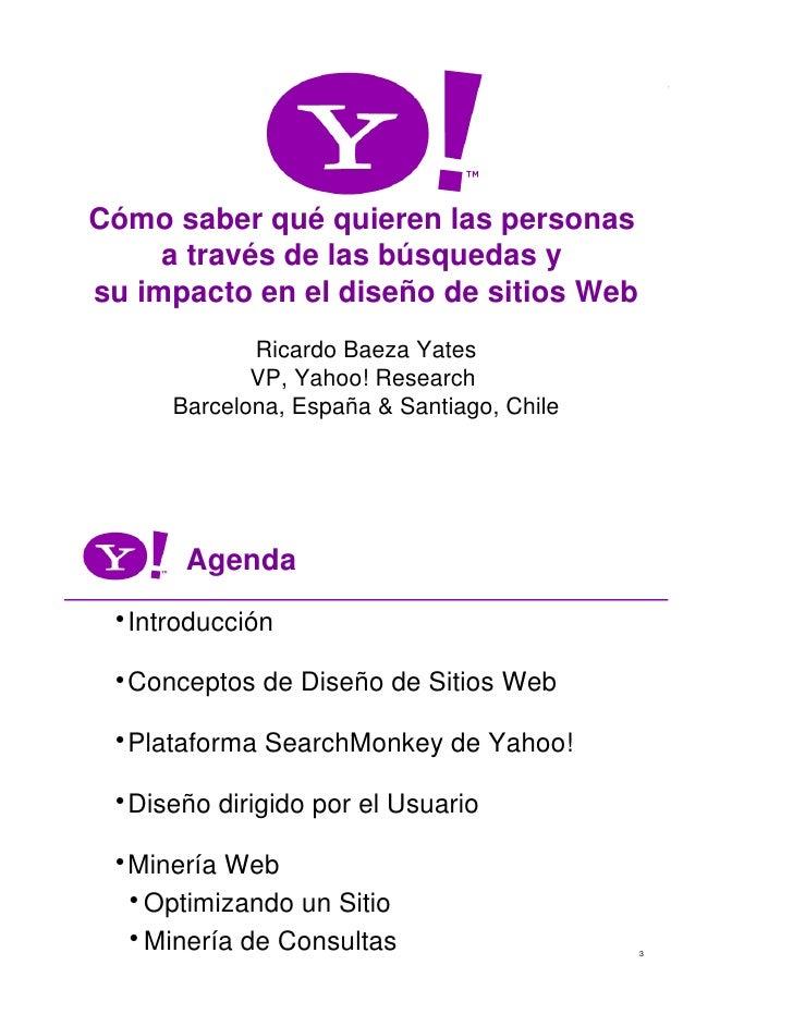Cómo saber qué quieren las personas      a través de las búsquedas y su impacto en el diseño de sitios Web             Ric...