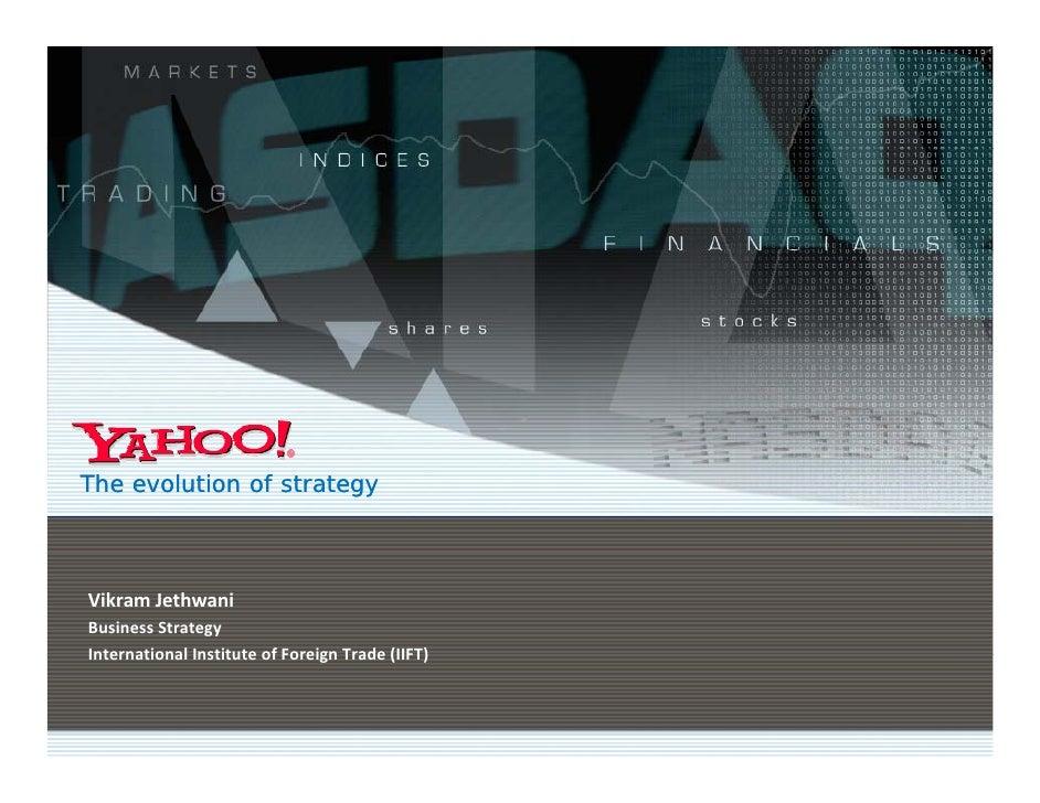 The evolution of strategy    Vikram Jethwani BusinessStrategy InternationalInstituteofForeignTrade(IIFT) Internation...