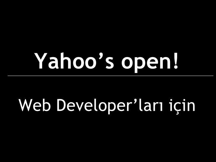 Yahoo's open! Web  Developer'ları için