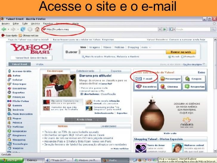 Acesse o site e o e-mail