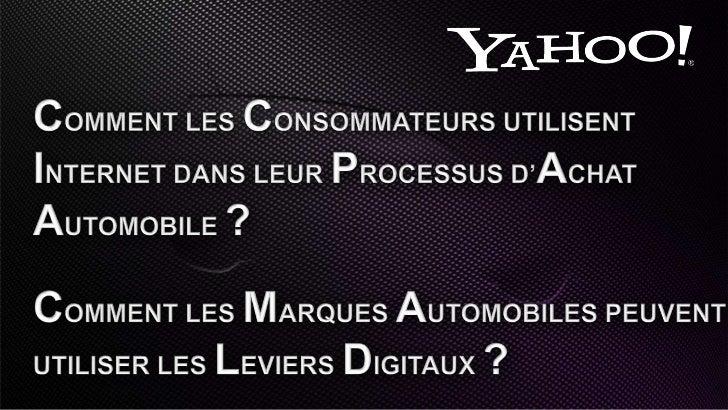COMMENT LES CONSOMMATEURS UTILISENT INTERNET dans leur processus d'achat automobile ?COMMENT LES MARQUES automobiles PEUVE...