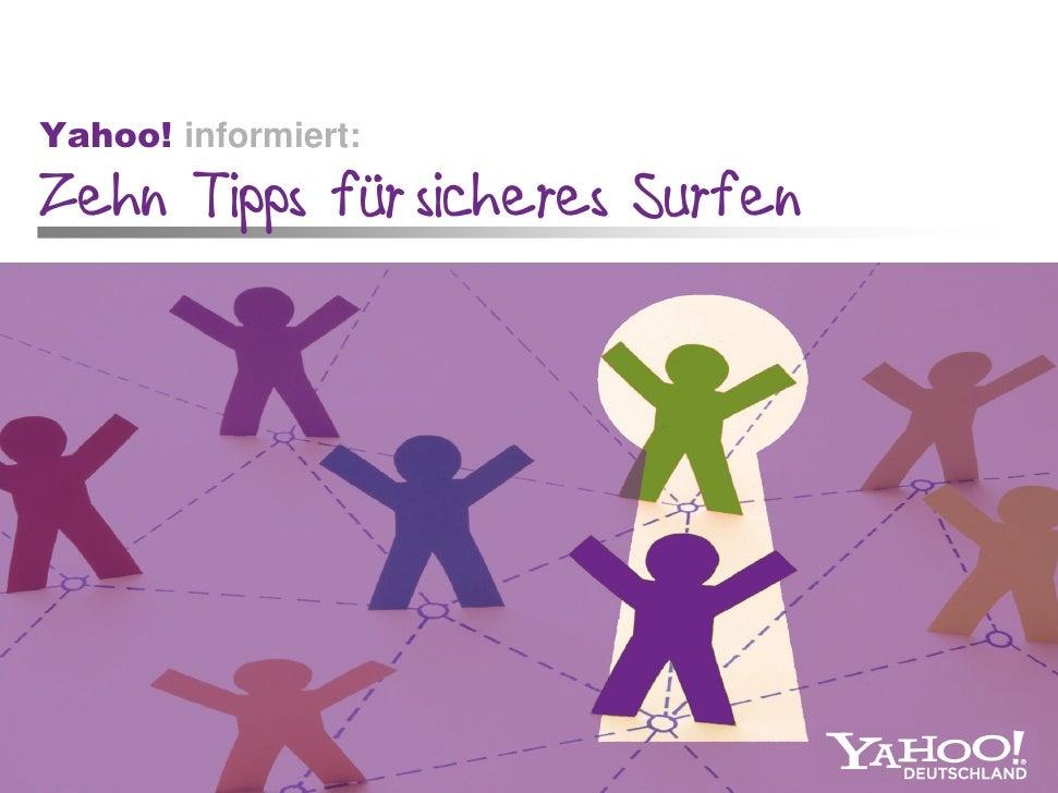 Yahoo! informiert: Zehn Tipps für sicheres Surfen