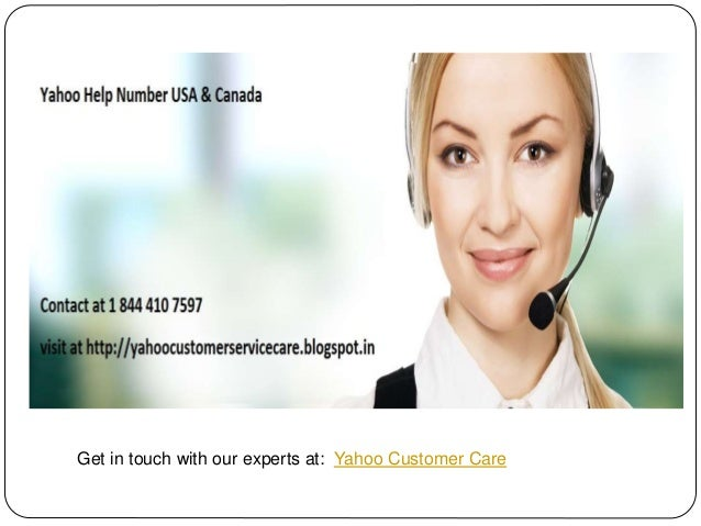 Get in touch with our experts at: Yahoo Customer Care
