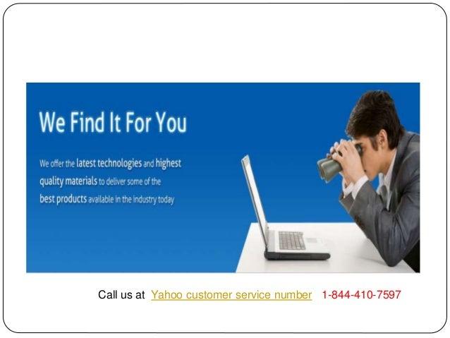 Call us at Yahoo customer service number 1-844-410-7597
