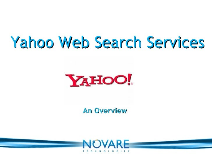 Yahoo Web Search Services An Overview