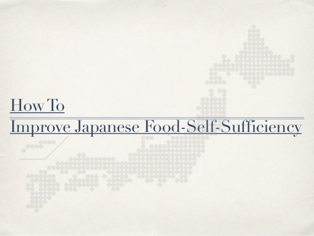 HowTo Improve Japanese Food-Self-Sufficiency
