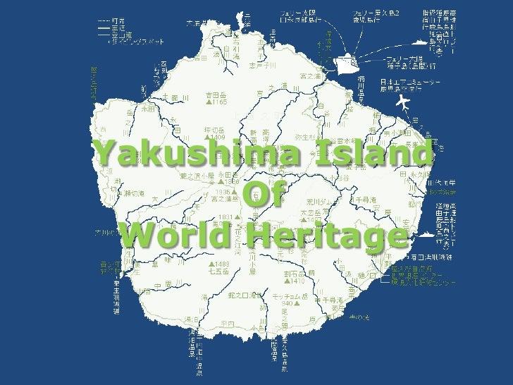 YakushimaIsland<br />Of<br />World Heritage<br />