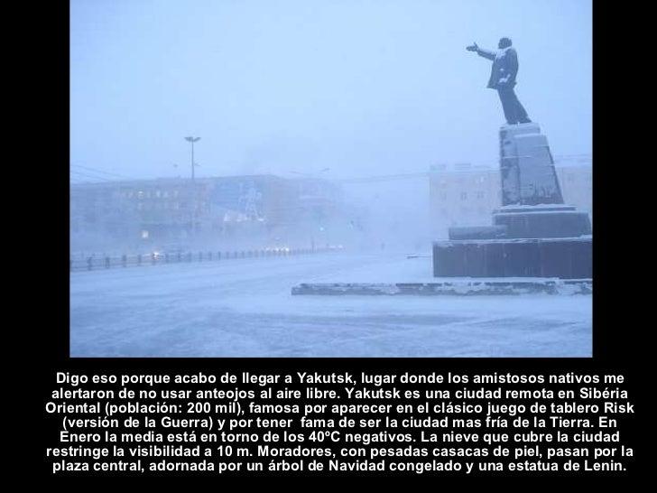 Yakutsk la ciudad mas fria del mundo for Musica orientale famosa