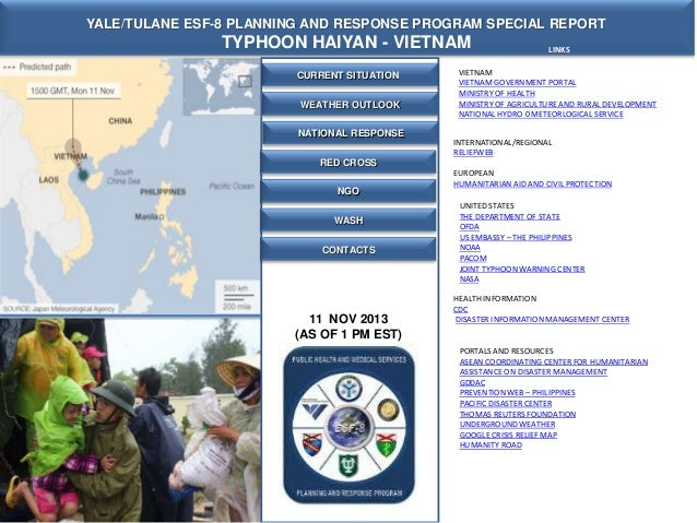 YALE/TULANE ESF-8 PLANNING AND RESPONSE PROGRAM SPECIAL REPORT  TYPHOON HAIYAN - VIETNAM CURRENT SITUATION WEATHER OUTLOOK...