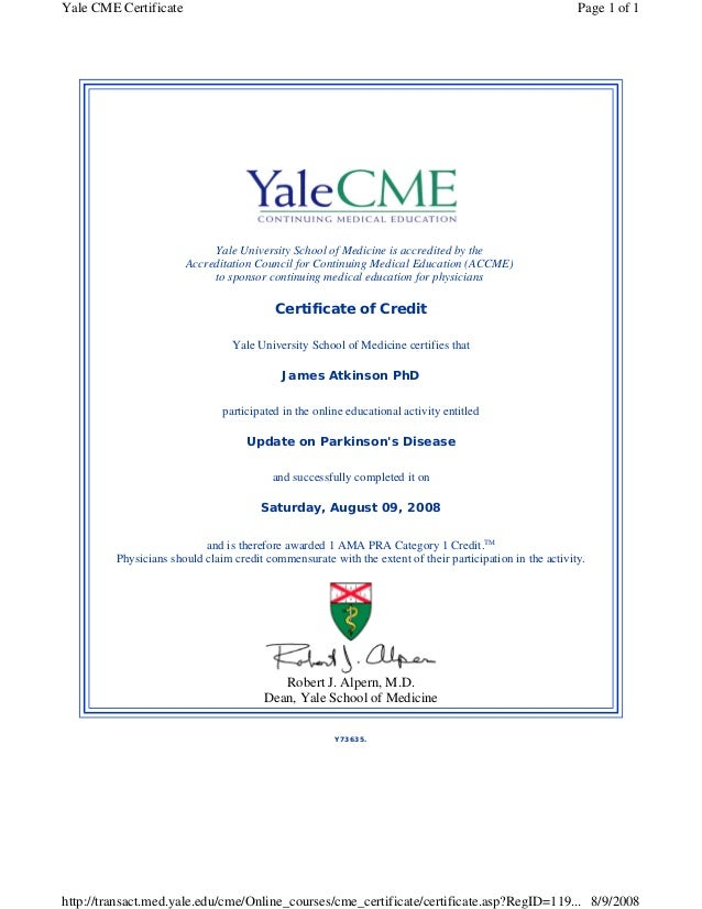 Yale CME Certificate Page 1 Of 1 Yale University School Of Medicine Is  Accredited By The