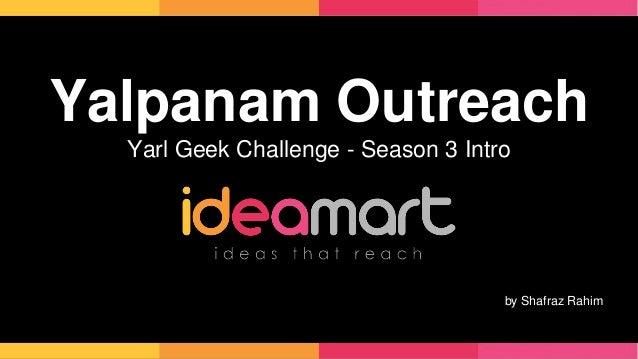 Yalpanam Outreach  Yarl Geek Challenge - Season 3 Intro  by Shafraz Rahim