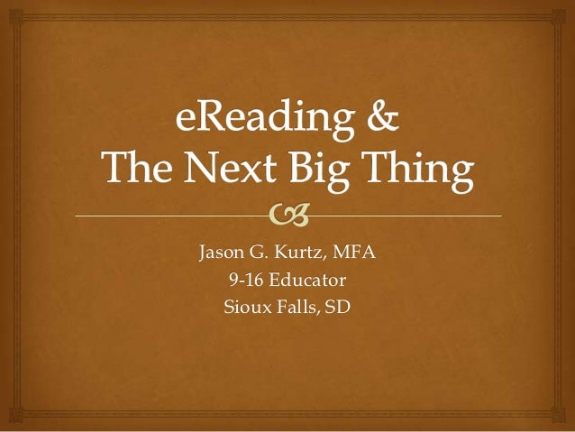 Jason G. Kurtz, MFA    9-16 Educator   Sioux Falls, SD