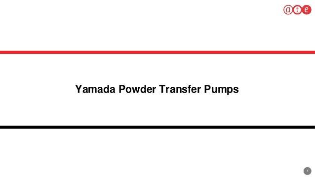 1 Yamada Powder Transfer Pumps