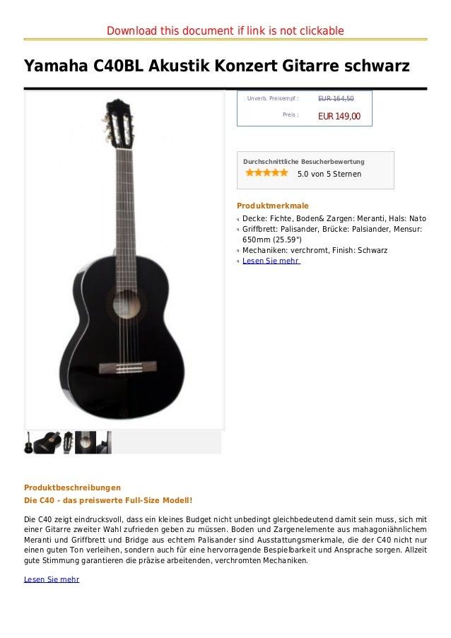 Download this document if link is not clickableYamaha C40BL Akustik Konzert Gitarre schwarz                               ...