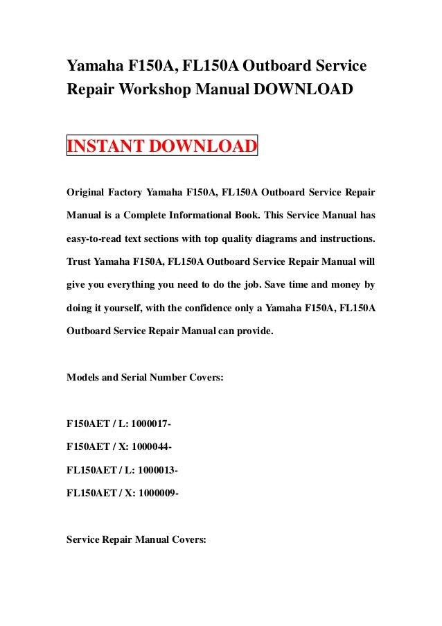 yamaha f150 a fl150a outboard service repair workshop manual download rh slideshare net Yamaha 90 HP Outboard Motor Yamaha 90 HP Outboard Motor
