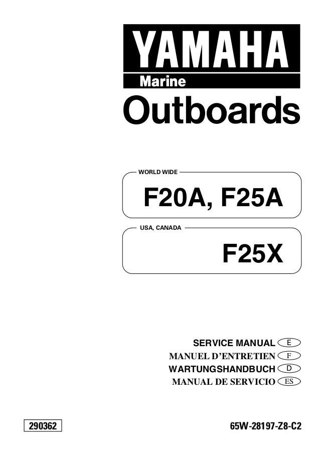 yamaha f25 aeh f25eh outboard service repair manual l 350865 rh slideshare net yamaha f25 outboard service manual yamaha f250 service manual