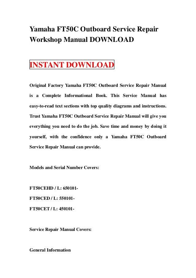 Yamaha Ft50 C Outboard Service Repair Workshop Manual Download