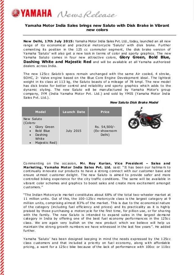 Yamaha Motor India Sales brings new Saluto with Disk Brake in Vibrant new colors New Delhi, 17th July 2015: Yamaha Motor I...