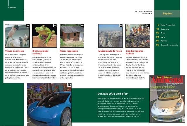 Com Ciência Ambiental novembro 2010 Seções  8 Notas Ambientais 14 Entrevista 90 Teses 94 Livros 96 Agenda 98 Q...