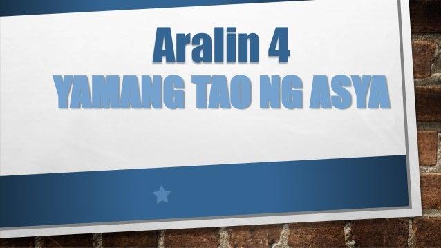 YAMANG TAO NG ASYA Aralin 4