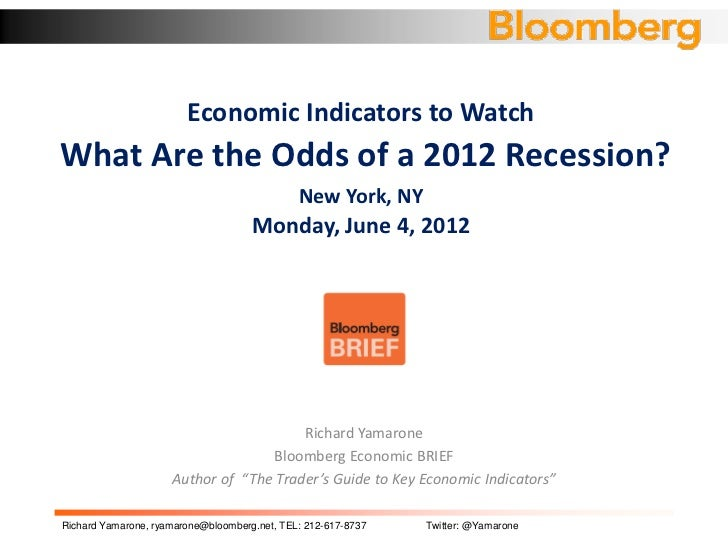 Economic Indicators to WatchWhat Are the Odds of a 2012 Recession?                                              New York, ...