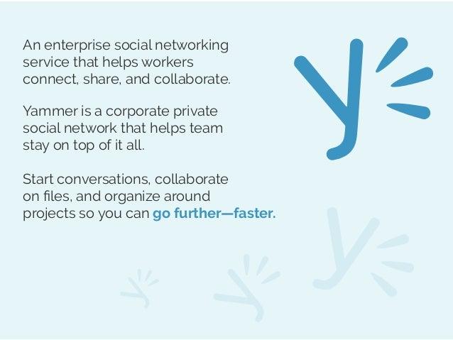 Yammer - A Social platform for Enterprise Slide 2