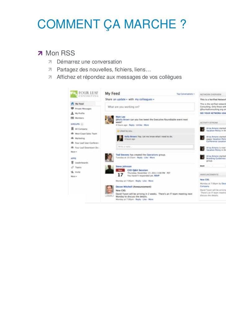COMMENT ÇA MARCHE ?      Mon RSS            Démarrez une conversation            Partagez des nouvelles, fichiers, liens… ...