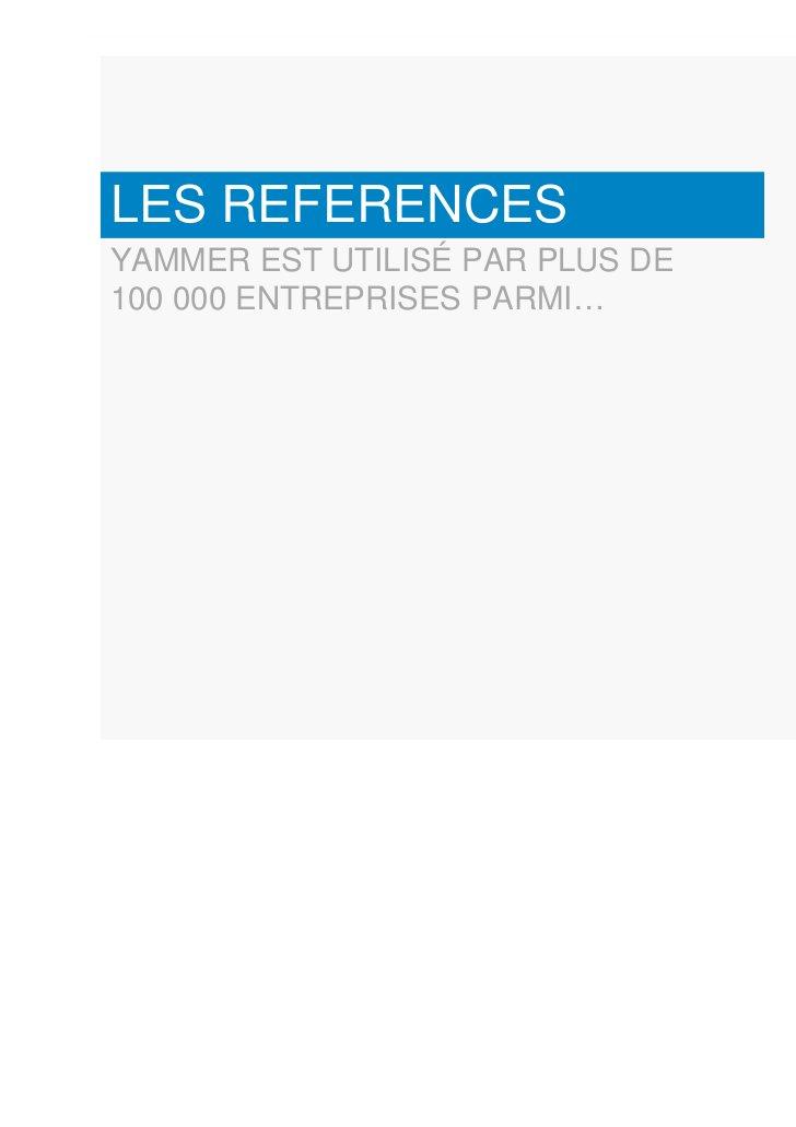 LES REFERENCESYAMMER EST UTILISÉ PAR PLUS DE100 000 ENTREPRISES PARMI…