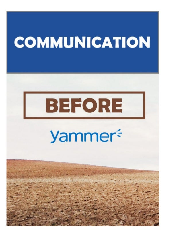 Yammer - Communication, Before and After