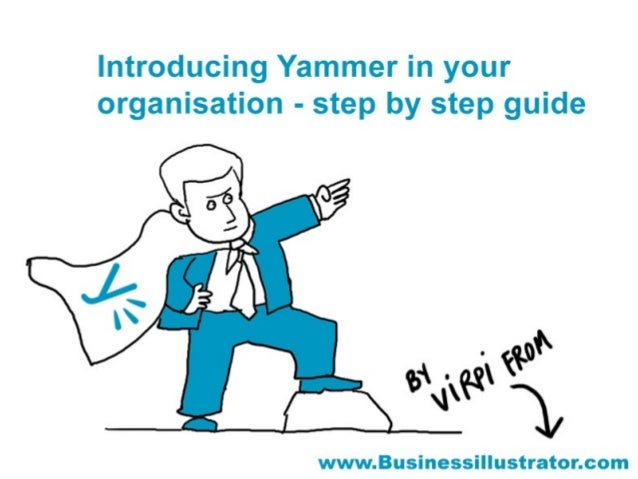 Introducing Yammer in your organisation - illustrated tips
