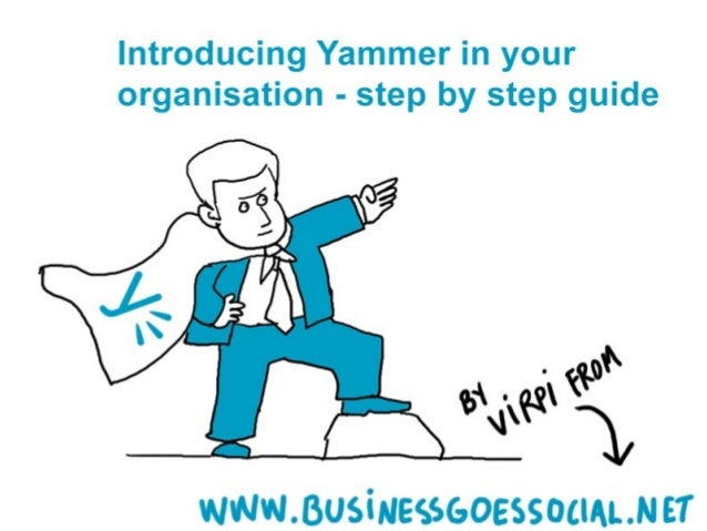Introducing Yammer in your organisation - step by step guide