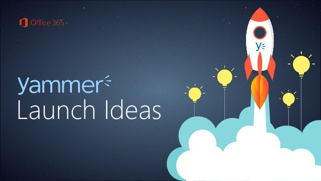 Launch Ideas